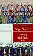Cover-Bild zu Anfang und Ende von Machfus, Nagib