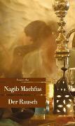 Cover-Bild zu Der Rausch von Machfus, Nagib
