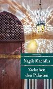 Cover-Bild zu Zwischen den Palästen von Machfus, Nagib