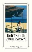 Cover-Bild zu Dobelli, Rolf: Himmelreich
