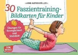 Cover-Bild zu 30 Faszientraining-Bildkarten für Kinder von Müller, Anne-Katrin