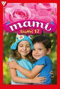 Cover-Bild zu Mami Staffel 12 - Familienroman (eBook) von Rohde, Isabell