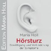 Cover-Bild zu Hörsturz (Audio Download) von Holl, Maria