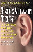 Cover-Bild zu Tinnitus Alleviation Therapy: A Self-Help Program for Gentle and Lasting Recovery von Holl, Maria