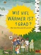 Cover-Bild zu Wie viel wärmer ist 1 Grad? von Scharmacher-Schreiber, Kristina