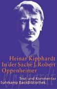 Cover-Bild zu Kipphardt, Heinar: In der Sache J. Robert Oppenheimer
