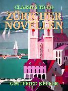 Cover-Bild zu Keller, Gottfried: Züricher Novellen (eBook)