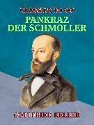 Cover-Bild zu Keller, Gottfried: Pankraz, der Schmoller (eBook)