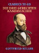Cover-Bild zu Keller, Gottfried: Die drei gerechten Kammmacher (eBook)