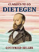 Cover-Bild zu Keller, Gottfried: Dietegen (eBook)