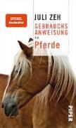 Cover-Bild zu Gebrauchsanweisung für Pferde (eBook) von Zeh, Juli
