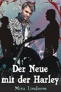 Cover-Bild zu Lindorm, Mira: Der Neue mit der Harley (eBook)