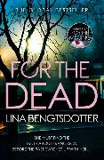Cover-Bild zu For the Dead von Bengtsdotter, Lina