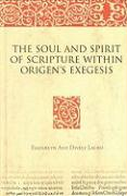 Cover-Bild zu Dively Lauro, Elizabeth: The Soul and Spirit of Scripture Within Origen's Exegesis