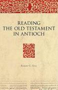 Cover-Bild zu Hill, Robert C.: Reading the Old Testament in Antioch
