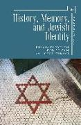 Cover-Bild zu Robinson, Ira (Hrsg.): History, Memory, and Jewish Identity