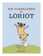 Cover-Bild zu Ein Hundeleben mit Loriot von Loriot