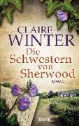 Cover-Bild zu Winter, Claire: Die Schwestern von Sherwood