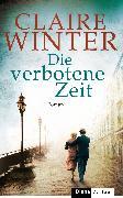 Cover-Bild zu Winter, Claire: Die verbotene Zeit (eBook)