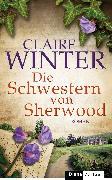 Cover-Bild zu Winter, Claire: Die Schwestern von Sherwood (eBook)