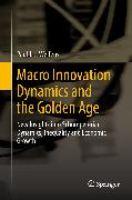Cover-Bild zu Welfens, Paul J. J.: Macro Innovation Dynamics and the Golden Age (eBook)