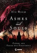 Cover-Bild zu Ashes and Souls - Flügel aus Feuer und Finsternis von Reed, Ava