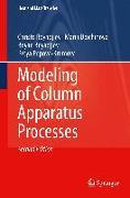 Cover-Bild zu Boyadjiev, Christo: Modeling of Column Apparatus Processes