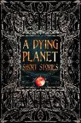Cover-Bild zu Aikman, Barton (Beitr.): A Dying Planet Short Stories