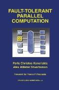Cover-Bild zu Kanellakis, Paris Christos: Fault-Tolerant Parallel Computation