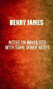 Cover-Bild zu James, Henry: Notes on Novelists (eBook)