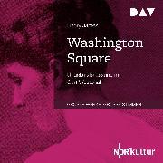 Cover-Bild zu James, Henry: Washington Square (Audio Download)
