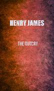 Cover-Bild zu James, Henry: The Outcry (eBook)
