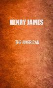 Cover-Bild zu James, Henry: The American (eBook)