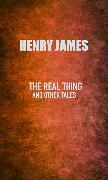 Cover-Bild zu James, Henry: The Real Thing (eBook)