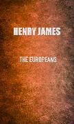 Cover-Bild zu James, Henry: The Europeans (eBook)