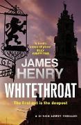 Cover-Bild zu Henry, James: Whitethroat (eBook)