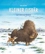 Cover-Bild zu Kleiner Eisbär. Lars rettet die Rentiere von De Beer, Hans (Illustr.)