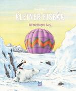 Cover-Bild zu Kleiner Eisbär. Hilf mir fliegen, Lars! von Beer, Hans de