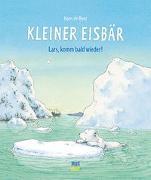 Cover-Bild zu Kleiner Eisbär- Lars, komm bald wieder! von De Beer, Hans