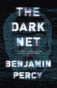 Cover-Bild zu Percy, Benjamin: The Dark Net (eBook)