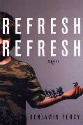 Cover-Bild zu Percy, Benjamin: Refresh, Refresh (eBook)