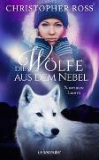 Cover-Bild zu Northern Lights - Die Wölfe aus dem Nebel von Ross, Christopher