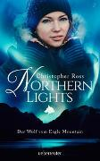 Cover-Bild zu Northern Lights - Der Wolf vom Eagle Mountain von Ross, Christopher