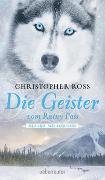 Cover-Bild zu Alaska Wilderness - Die Geister vom Rainy Pass von Ross, Christopher