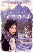 Cover-Bild zu Auf den Spuren des Geisterwolfs (eBook) von Ross, Christopher