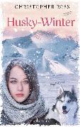 Cover-Bild zu Husky-Winter (eBook) von Ross, Christopher