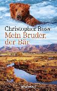 Cover-Bild zu Mein Bruder, der Bär (eBook) von Ross, Christopher