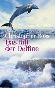 Cover-Bild zu Das Riff der Delfine (eBook) von Ross, Christopher