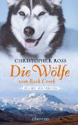 Cover-Bild zu Alaska Wilderness - Die Wölfe vom Rock Creek von Ross, Christopher