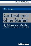 Cover-Bild zu Jager, Cornelia: Gottesdienst ohne Stufen (eBook)